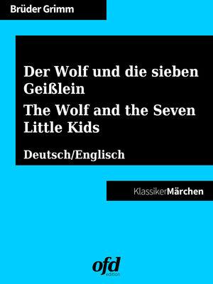 Der Wolf und die sieben Geißlein - The Wolf and the Seven Little Kids