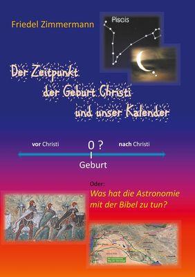 Der Zeitpunkt der Geburt Christi und unser Kalender