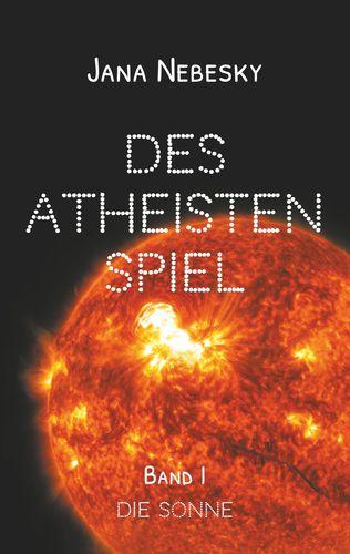 Des Atheisten Spiel