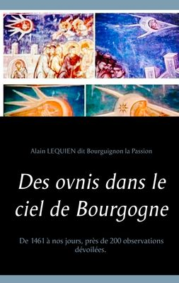 Des ovnis dans le ciel de Bourgogne