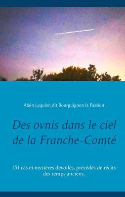 Des ovnis dans le ciel de la Franche-Comté
