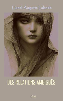 Des relations ambiguës