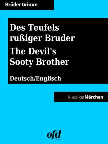 Des Teufels rußiger Bruder - The Devil's Sooty Brother