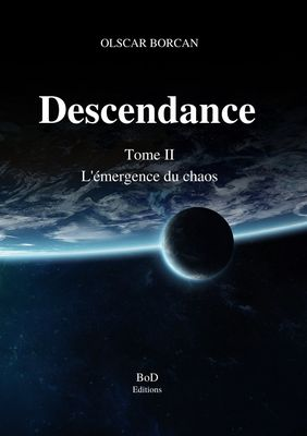 Descendance - Tome II