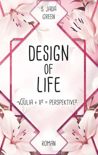 Design of Life