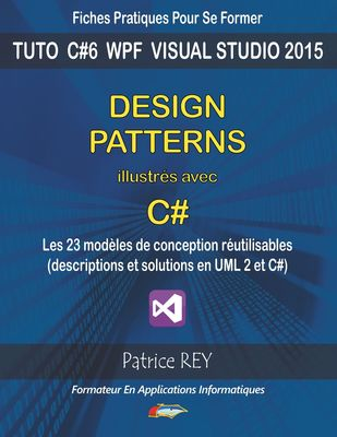 Design patterns illustres avec c#