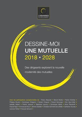 DESSINE-MOI UNE MUTUELLE 2018-2028