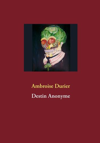 Destin Anonyme