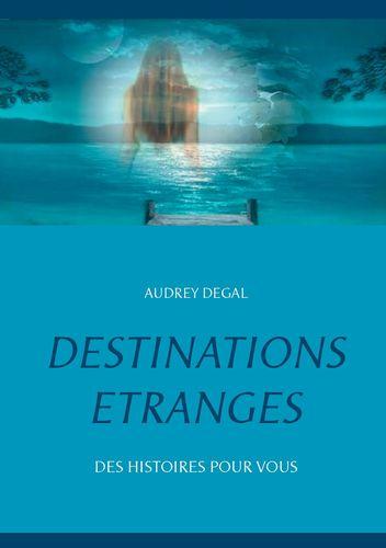 Destinations étranges