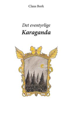 Det eventyrlige Karaganda