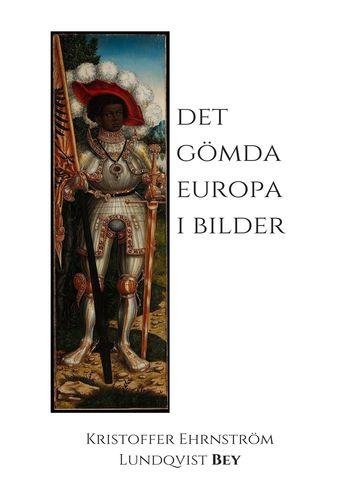 Det gömda Europa i bilder