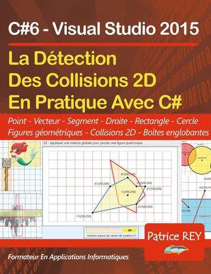 Detection des collisions 2D avec C#6