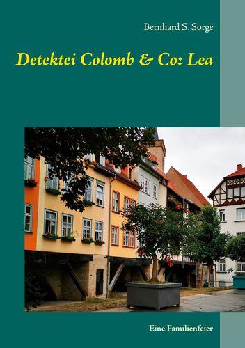 Detektei Colomb & Co: Lea