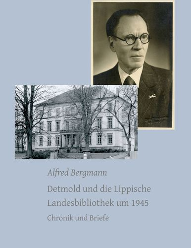 Detmold und die Lippische Landesbibliothek um 1945