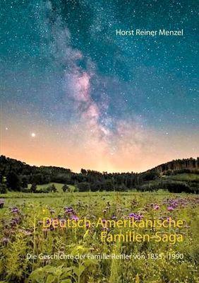 Deutsch-Amerikanische Familien-Saga
