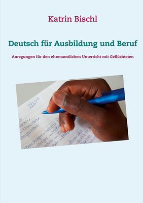 Deutsch für Ausbildung und Beruf