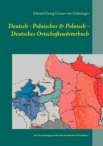 Deutsch - Polnisches & Polnisch - Deutsches Ortschaftswörterbuch