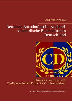 Deutsche Botschaften im Ausland - Ausländische Botschaften in Deutschland