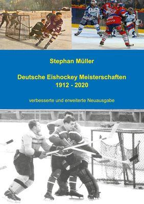 Deutsche Eishockey Meisterschaften 1912 - 2020