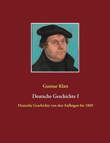 Deutsche Geschichte I
