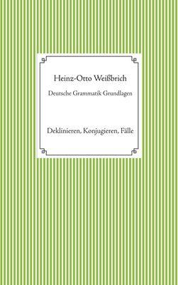 Deutsche Grammatik Grundlagen