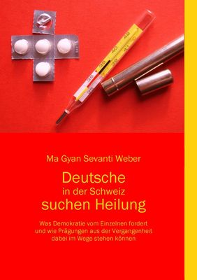 Deutsche in der Schweiz suchen Heilung