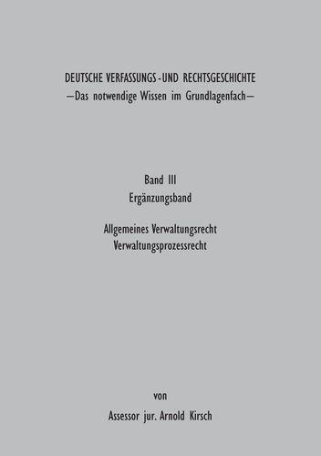 Deutsche Verfassungs - und Rechtsgeschichte Band III (Ergänzungsbund)