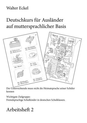 Deutschkurs für Ausländer auf muttersprachlicher Basis - Arbeitsheft 2