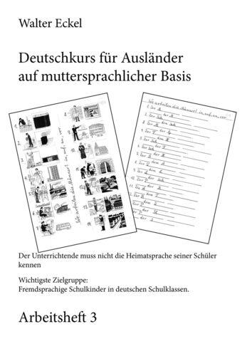 Deutschkurs für Ausländer auf muttersprachlicher Basis - Arbeitsheft 3