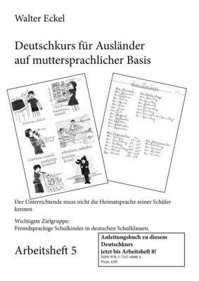 Deutschkurs für Ausländer auf muttersprachlicher Basis - Arbeitsheft 5