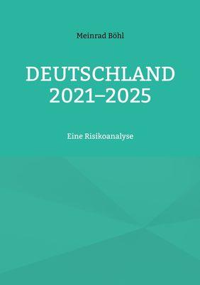 Deutschland 2021-2025