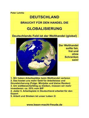 DEUTSCHLAND braucht für den Handel die Globalisierung