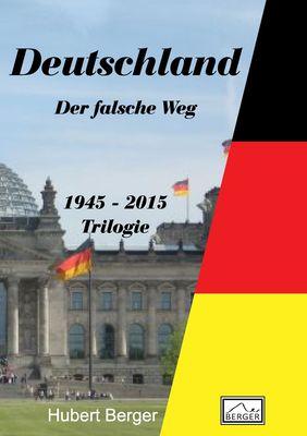 Deutschland - Der falsche Weg