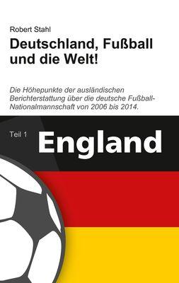Deutschland, Fußball und die Welt!