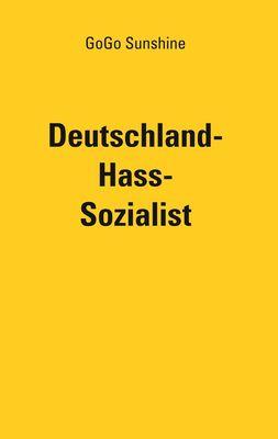 Deutschland-Hass-Sozialist