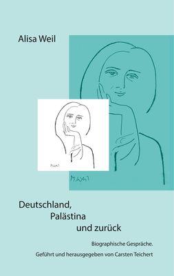 Deutschland, Palästina und zurück