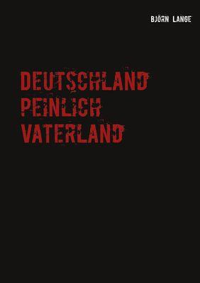 Deutschland peinlich Vaterland