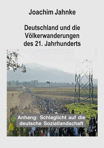 Deutschland und die Völkerwanderungen des 21. Jahrhunderts