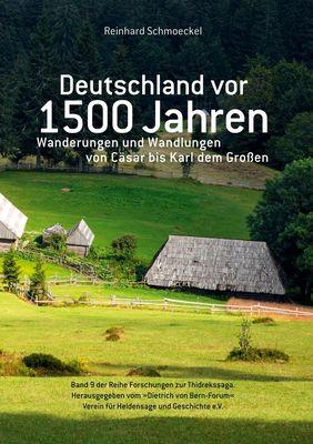Deutschland vor 1500 Jahren