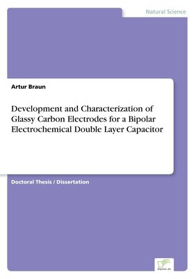 Development and Characterization of Glassy Carbon Electrodes for a Bipolar Electrochemical DoubleLayer Capacitor
