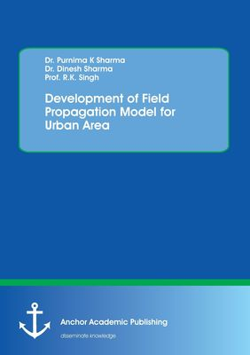 Development of Field Propagation Model for Urban Area