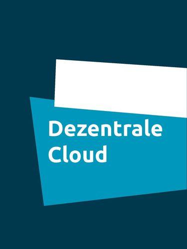 Dezentrale Cloud