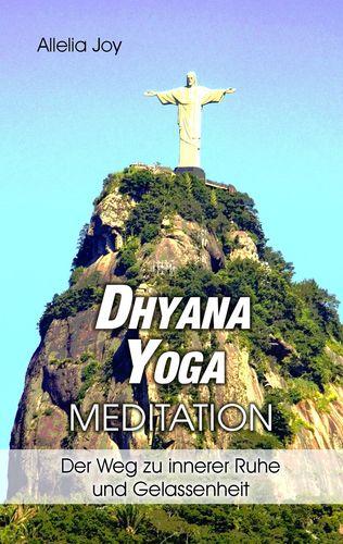 DhyanaYoga - Meditation