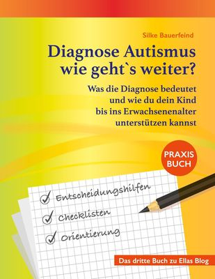 Diagnose Autismus - wie geht`s weiter?