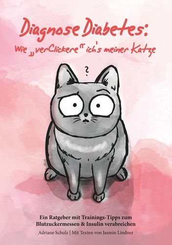 """Diagnose Diabetes: Wie """"verClickere"""" ich's meiner Katze?"""