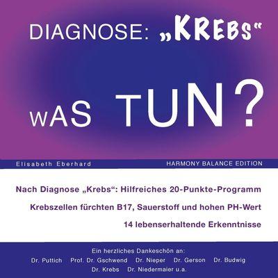 Diagnose: Krebs. Was tun?