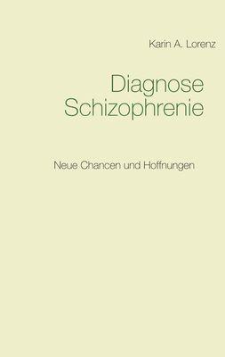 Diagnose Schizophrenie