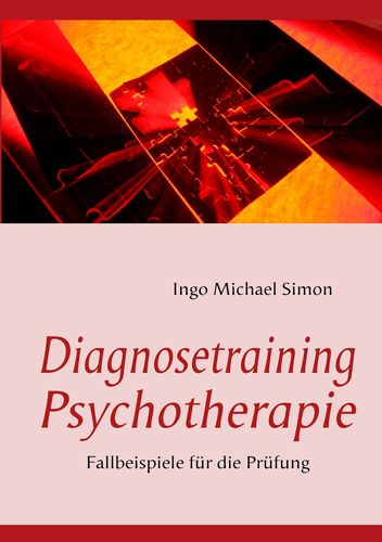 Diagnosetraining Psychotherapie