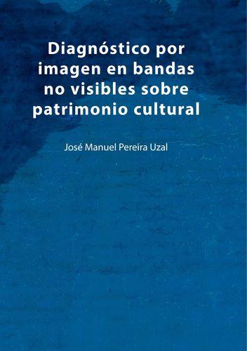 Diagnóstico por imagen en bandas no visibles sobre patrimonio cultural