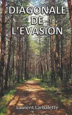 Diagonale de l'Evasion (poche)